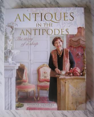 Antiques In The Antipodes by Yvonne Sanders